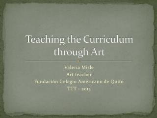 Teaching the Curriculum through Art