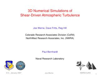 3D Numerical Simulations of  Shear-Driven Atmospheric Turbulence