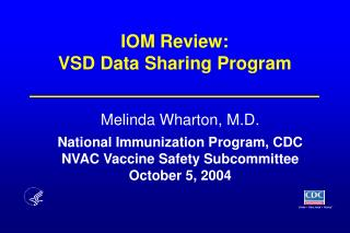 IOM Review:   VSD Data Sharing Program