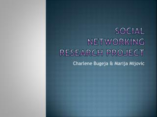 Social Networking Research Project