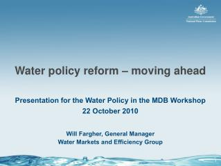 Water policy reform – moving ahead