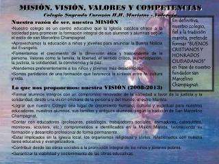 MISI N, VISI N, VALORES Y COMPETENCIAS Colegio Sagrado Coraz n H.H. Maristas - Valencia