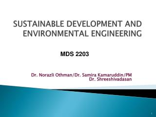 SUSTAINABLE DEVELOPMENT AND ENVIRONMENTAL ENGINEERING
