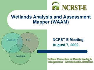 Wetlands Analysis and Assessment Mapper (WAAM)