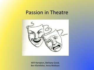 Passion in Theatre