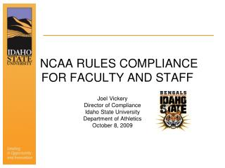 NCAA RULES COMPLIANCE    FOR FACULTY AND STAFF