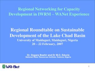 Regional Networking for Capacity Development in IWRM – WANet Experience