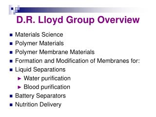 D.R. Lloyd Group Overview