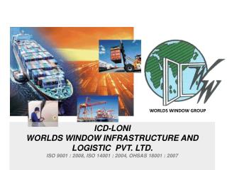 ICD-LONI WORLDS WINDOW INFRASTRUCTURE AND LOGISTIC  PVT. LTD.