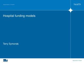 Hospital funding models
