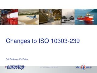 Changes to ISO 10303-239