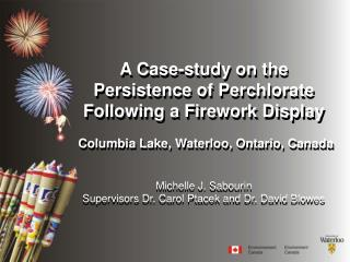 A Case-study on the Persistence of Perchlorate Following a Firework Display