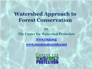 Watershed Approach to Forest Conservation