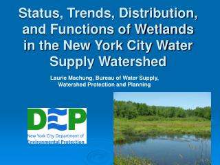 Laurie Machung, Bureau of Water Supply, Watershed Protection and Planning