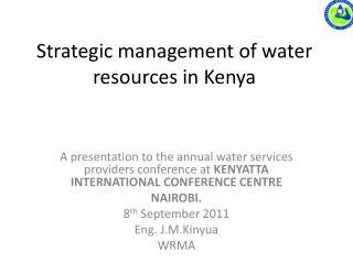 Strategic management of water resources in Kenya
