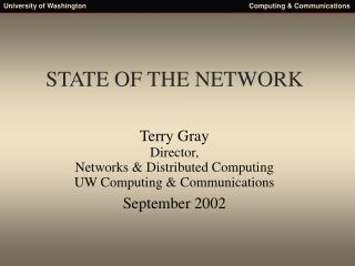STATE OF THE NETWORK