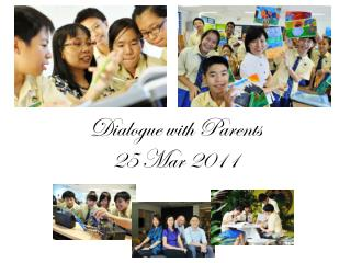 Dialogue with Parents 25 Mar 2011