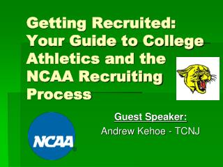 Getting Recruited: Your Guide to College Athletics and the NCAA Recruiting Process