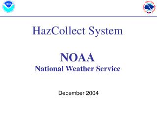 HazCollect System NOAA National Weather Service