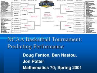 NCAA Basketball Tournament: Predicting Performance