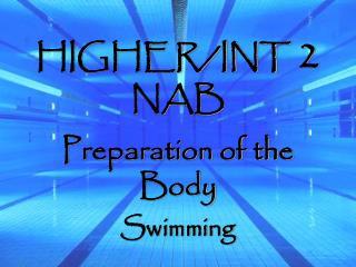 HIGHER/INT  2 NAB