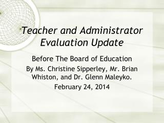 Teacher and Administrator Evaluation Update
