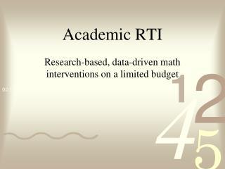 Academic RTI