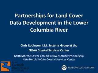 Partnerships for Land Cover Data Development in the Lower Columbia River