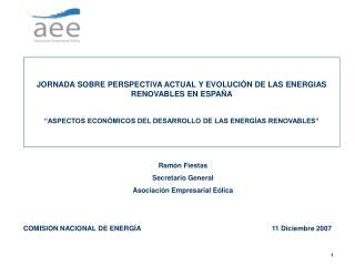 JORNADA SOBRE PERSPECTIVA ACTUAL Y EVOLUCI N DE LAS ENERGIAS RENOVABLES EN ESPA A   ASPECTOS ECON MICOS DEL DESARROLLO D