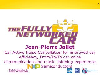 Jean-Pierre Jallet Car Active Noise Cancellation for improved car efficiency, From/In/To car voice