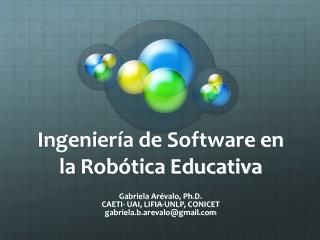 Ingeniería de Software en la Robótica Educativa