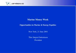 Marine Money Week Opportunities in Marine & Energy Equities