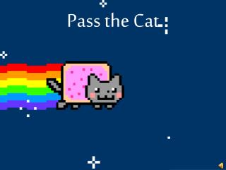 Pass the Cat