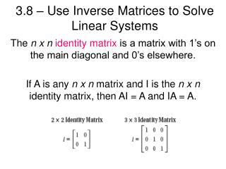 3.8 – Use Inverse Matrices to Solve Linear Systems