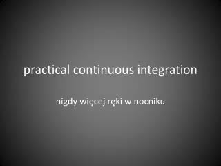 practical continuous integration