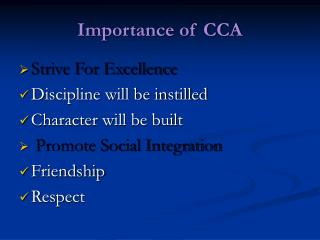 Importance of CCA