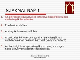 SZAKMAI NAP 1