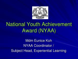 National Youth Achievement Award (NYAA)