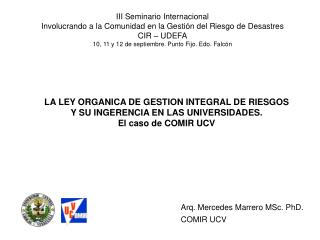 Arq. Mercedes Marrero MSc. PhD. COMIR UCV