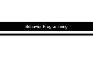 Behavior Programming