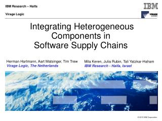 Integrating Heterogeneous Components in  Software Supply Chains