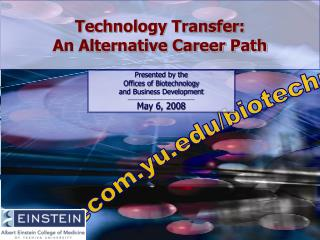 Technology Transfer: An Alternative Career Path
