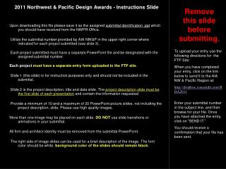 2011 Northwest & Pacific Design Awards - Instructions Slide