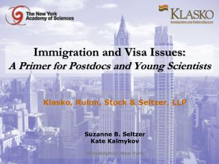 Immigration and Visa Issues:  A Primer for Postdocs and Young Scientists