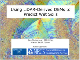 Using LiDAR-Derived DEMs to Predict Wet Soils