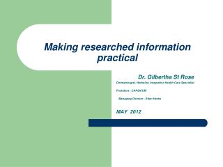 Making researched information practical
