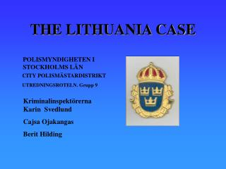 THE LITHUANIA CASE