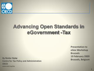 Advancing Open Standards in  eGovernment  -Tax