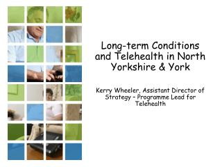 Long-term Conditions and Telehealth in North Yorkshire & York