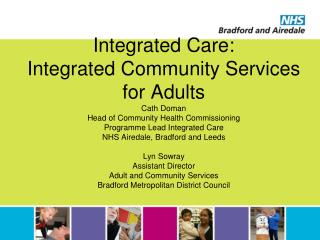 Integrated care programme